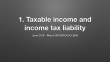 1. Taxable income and income tax liability