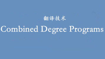 Combined Degree Programs
