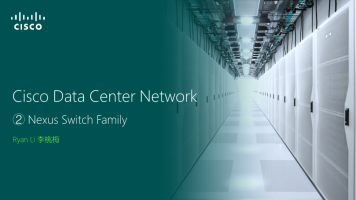 DCN3-Nexus Switch Family 2