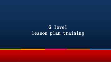 G level lesson plan training