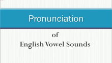 发音课程 | Pronunciation of English Vowel Sounds 外教授课