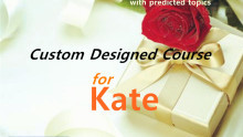 Custom Designed Course for Kate