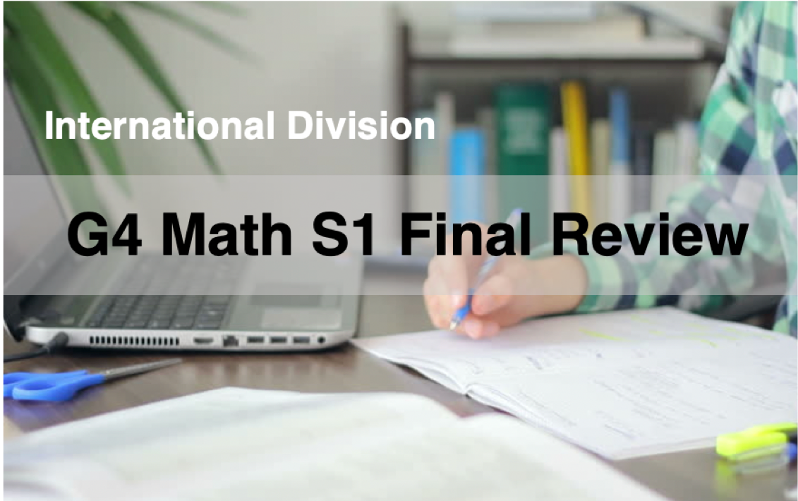G4 Math S1 Final Review