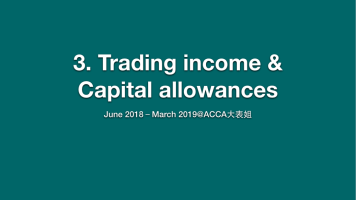 3. Trading income and Capital allowances