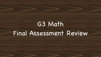 G3 Math Final Assessment Review